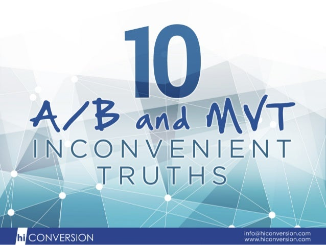 10 Truths About A/B and Multivariate Testing