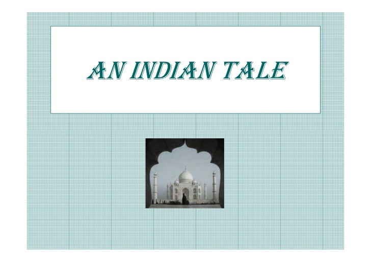 AN INDIAN TALE