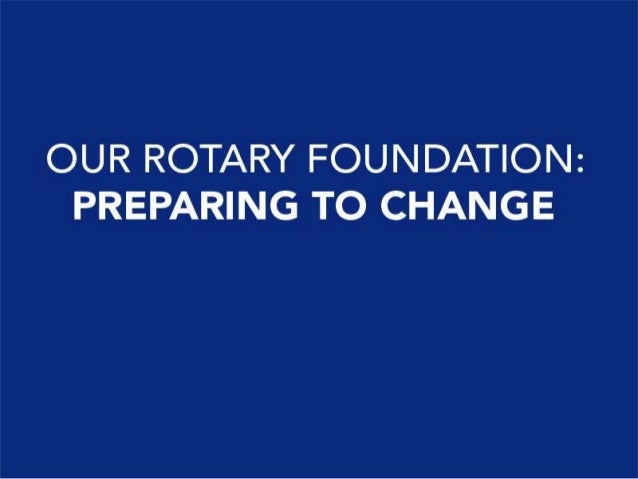 An Inside Look at The Rotary Foundation