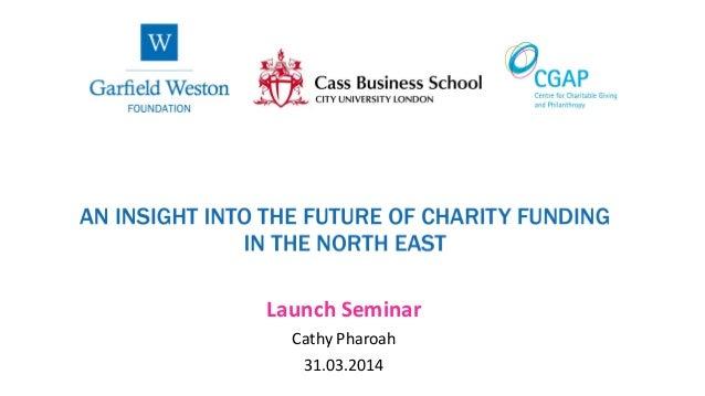 Launch Seminar Cathy Pharoah 31.03.2014