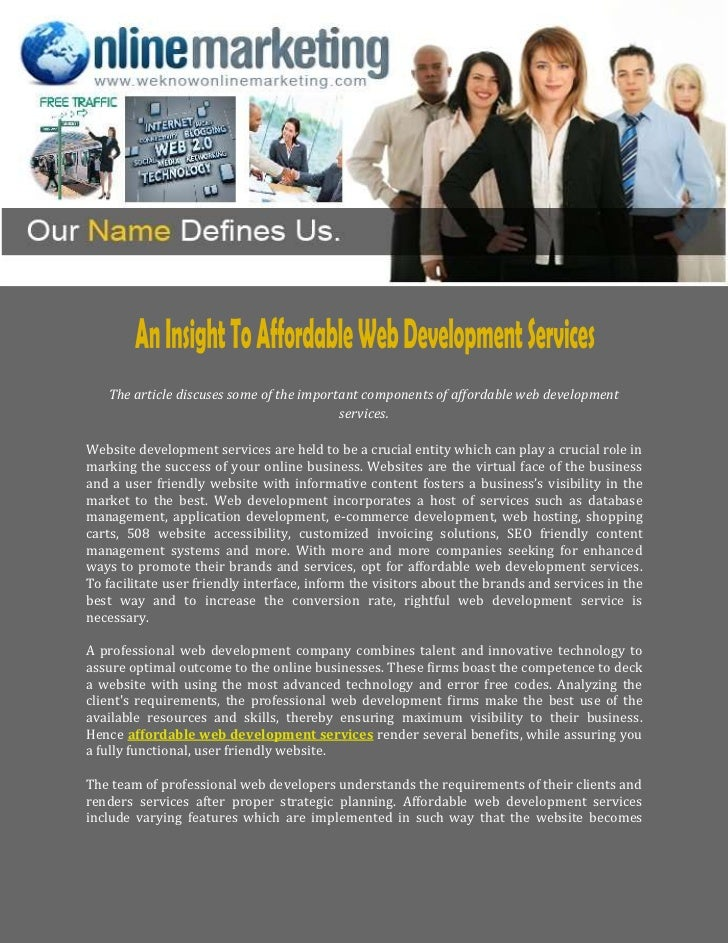 The article discuses some of the important components of affordable web development                                       ...
