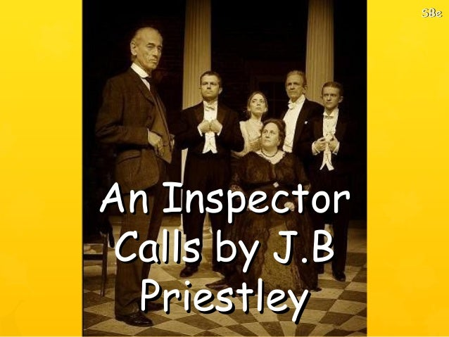 an inspector calls by j b priestly essay