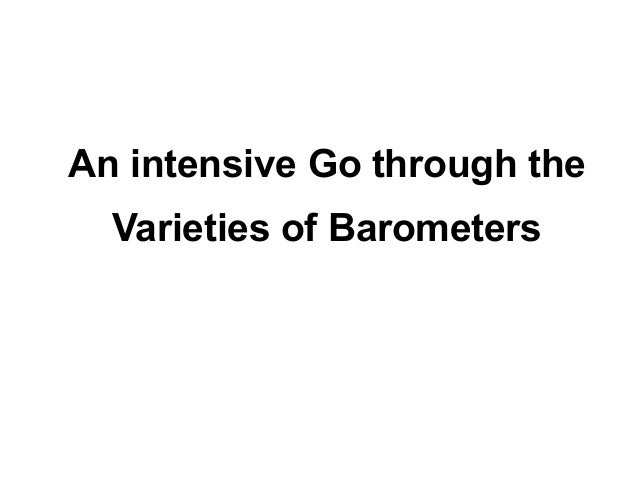 An intensive Go through the  Varieties of Barometers