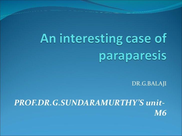 DR.G.BALAJI PROF.DR.G.SUNDARAMURTHY'S unit-  M6