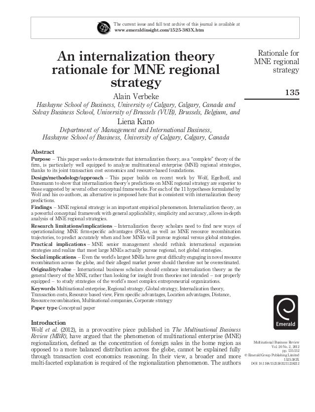 An internalization theory rationale for mne regional strategy