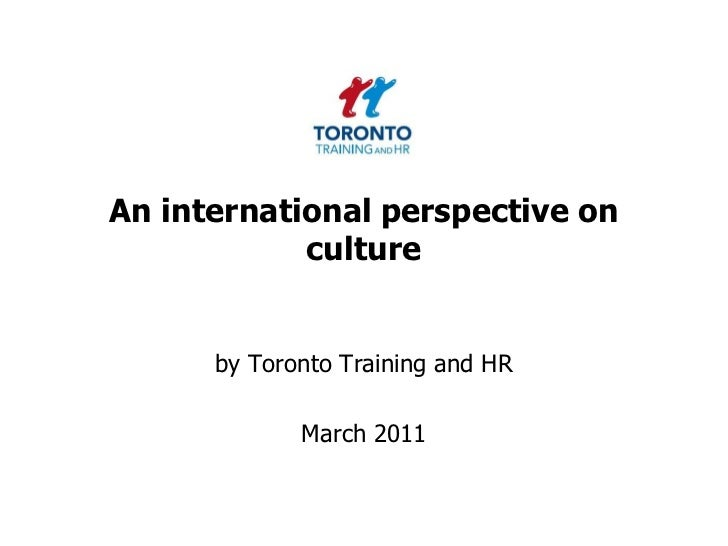 An international perspective on culture March 2011