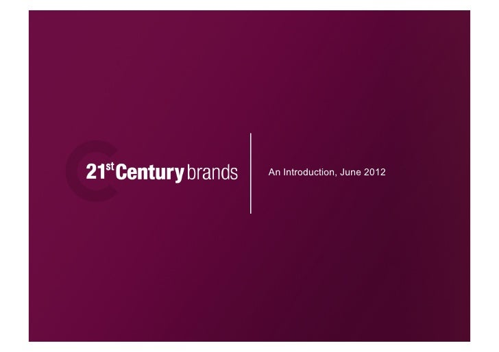 An Introduction To 21st Century Brands
