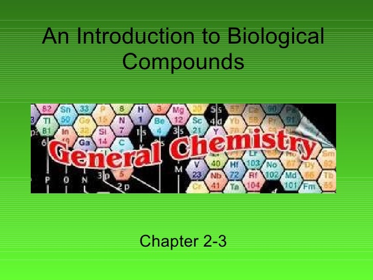 An Introduction to Biological Compounds Chapter 2-3