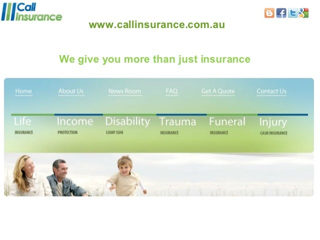 www.callinsurance.com.auWe give you more than just insurance