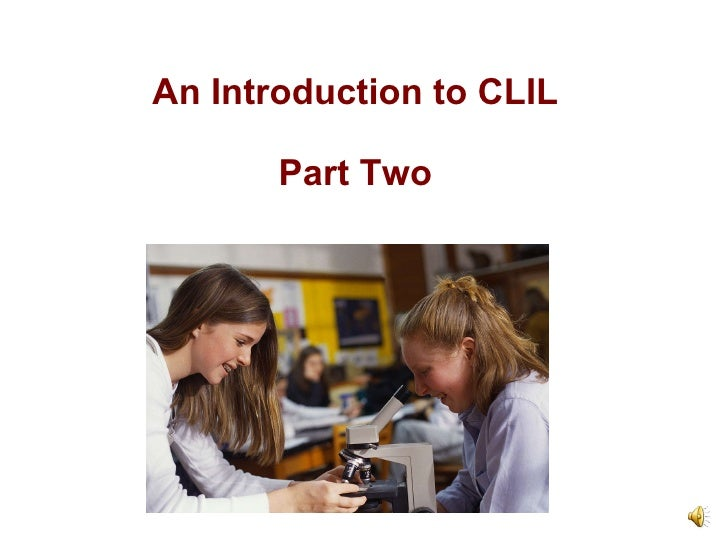 An Introduction to CLIL Part Two