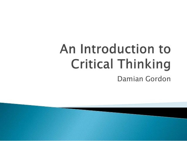 critical thinking introduction basic skills Find great deals for critical thinking : an introduction to the basic skills by katheryn doran, william hughes and jonathan lavery (2014, paperback) shop with.