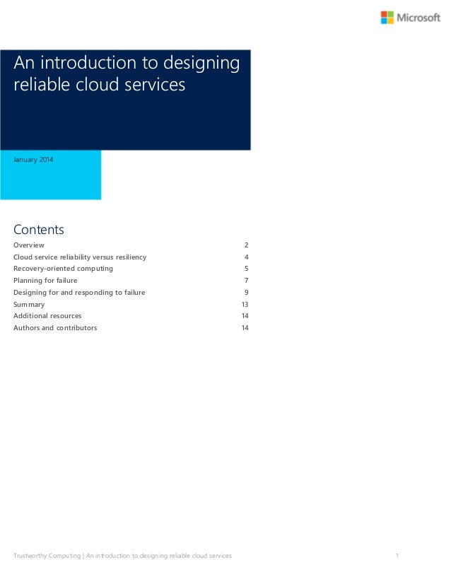 An introduction to designing reliable cloud services  January 2014  Contents Overview  2  Cloud service reliability versus...