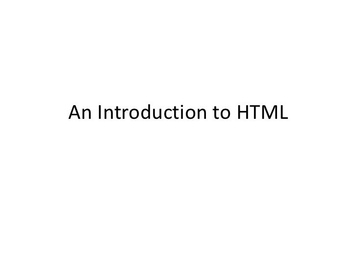 An Introduction To HTML