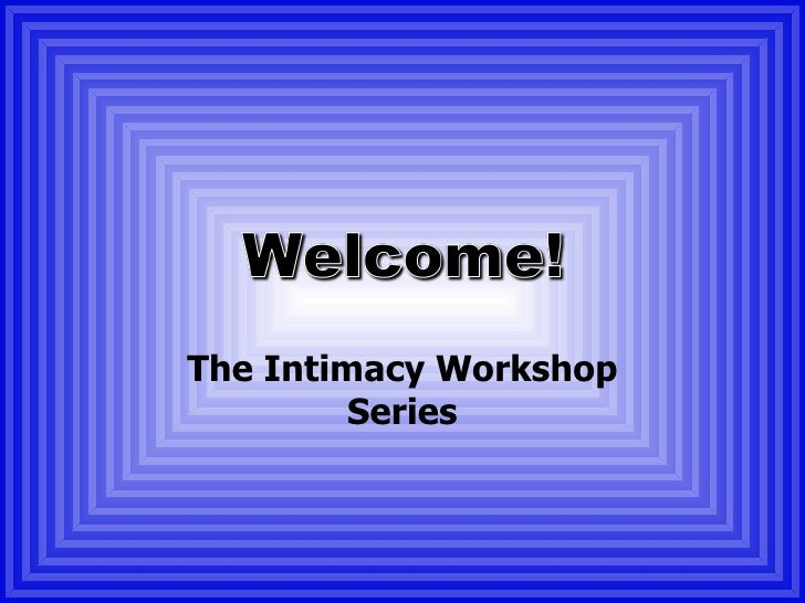 An Introduction To Intimacy: What is Intimacy?