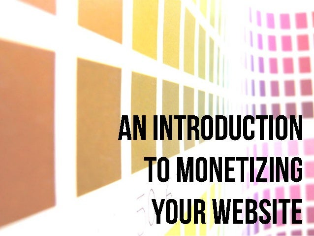 An Introduction to Monetizing Your Website