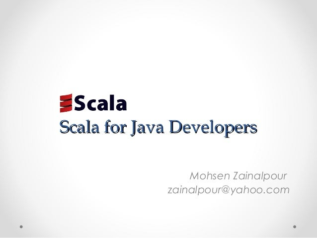 An introduction to scala