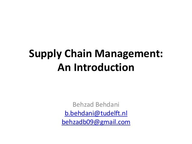 An introduction to supply chain management and role of transportataion