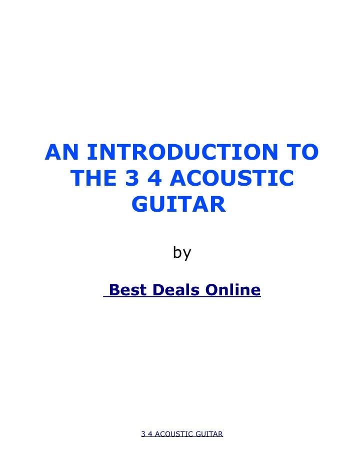 AN INTRODUCTION TO THE 3 4 ACOUSTIC      GUITAR              by    Best Deals Online       3 4 ACOUSTIC GUITAR