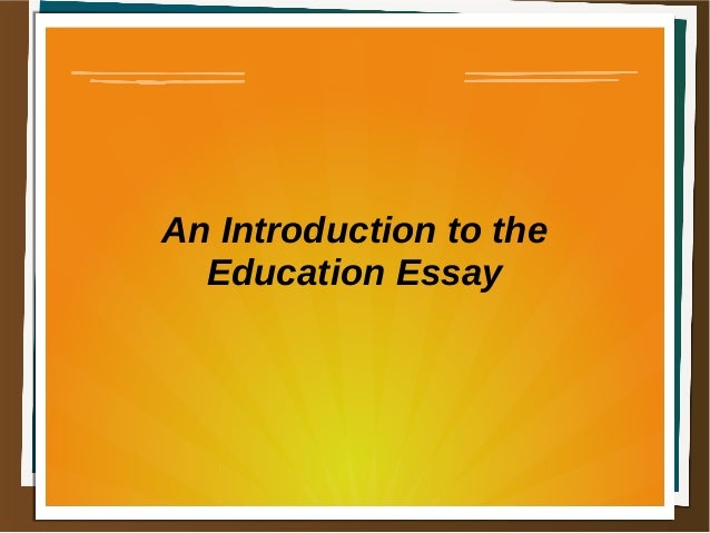 Education introduction essay