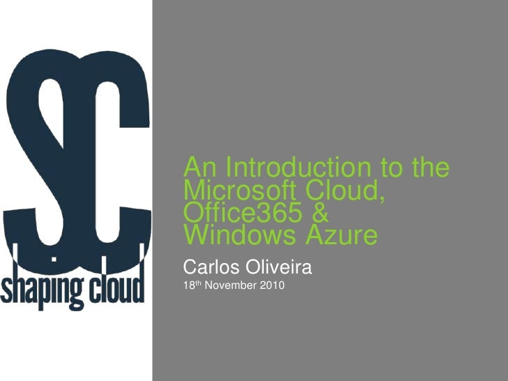 An Introduction to the Microsoft Cloud