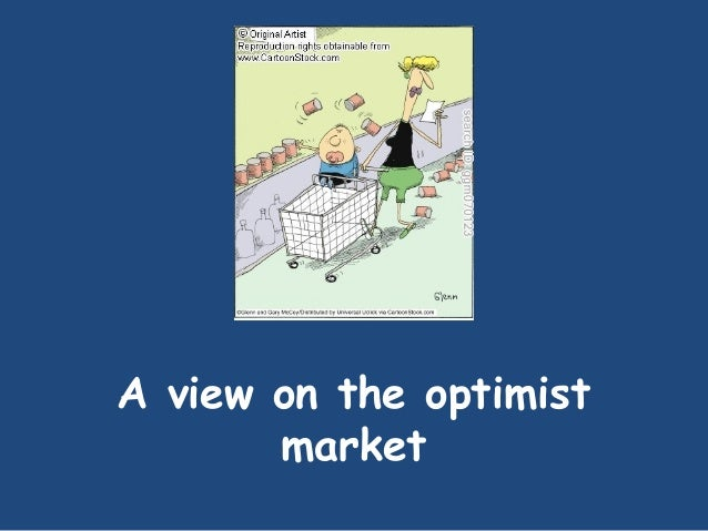 A view on the optimist market