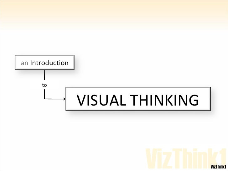 to VISUAL THINKING an  Introduction