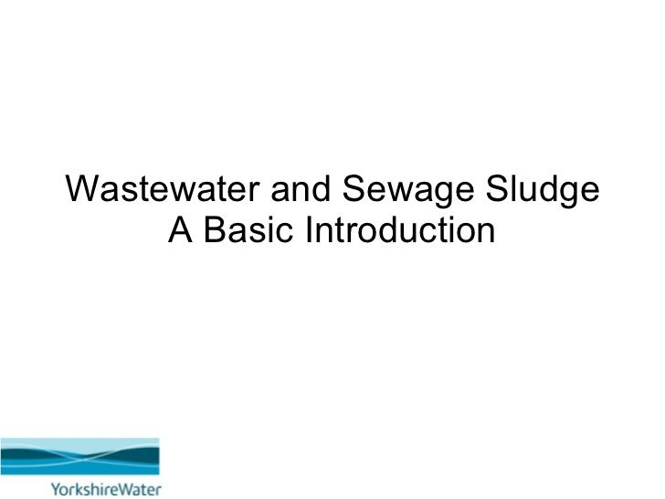 Wastewater and Sewage Sludge A Basic Introduction