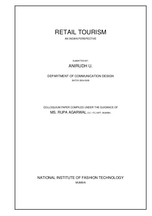 Colloquium Paper: Retail Tourism - An Indian Perspective