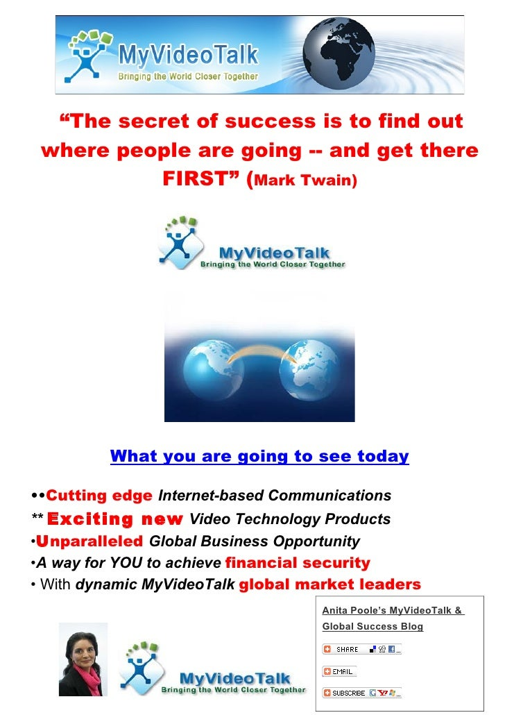 """""""The secret of success is to find out  where people are going -- and get there           FIRST"""" (Mark Twain)              ..."""