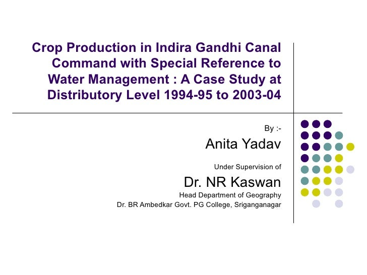 Crop Production in IGNP, A Case study at distributory Level