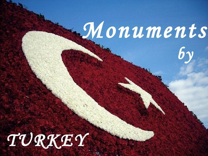 Monuments by TURKEY