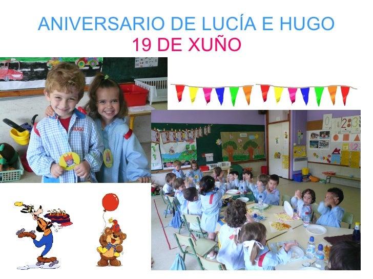 ANIVERSARIO DE LUCÍA E HUGO 19 DE XUÑO