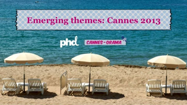 Emerging themes: Cannes 2013