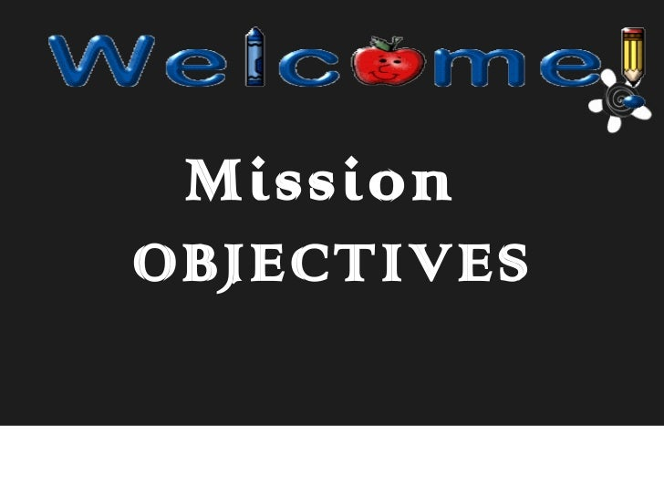 MissionOBJECTIVES