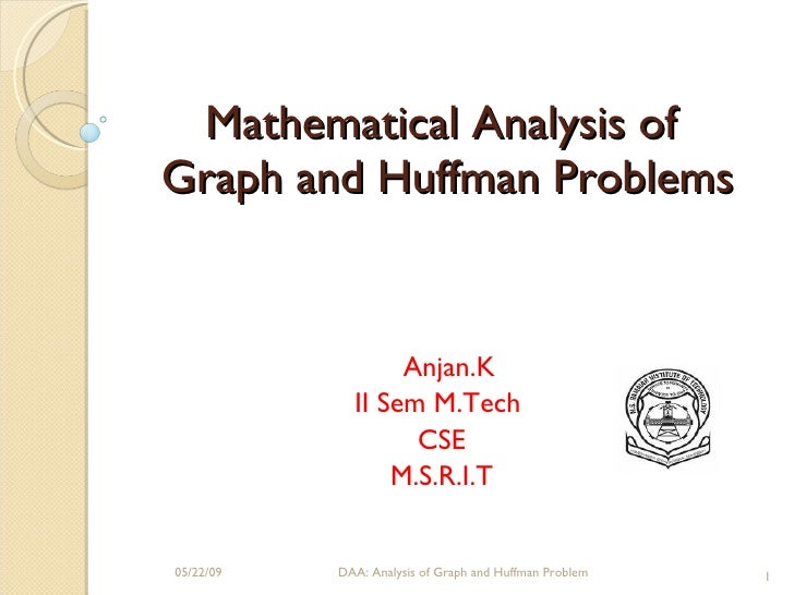 Mathematical analysis of Graph and Huff amn coding