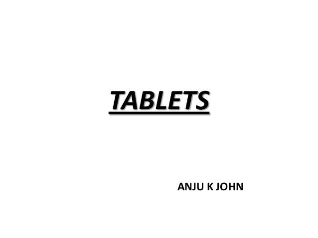 TABLETS    ANJU K JOHN