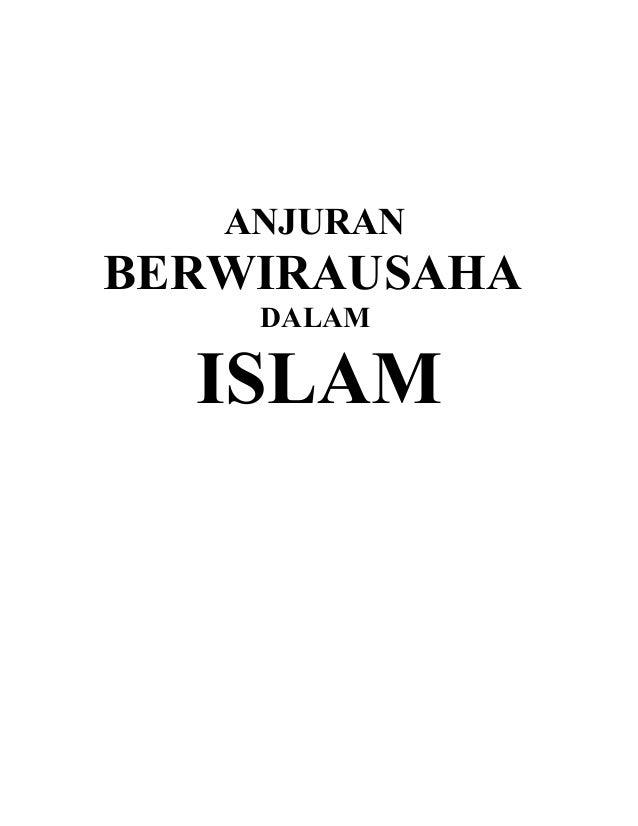 ANJURAN BERWIRAUSAHA DALAM ISLAM