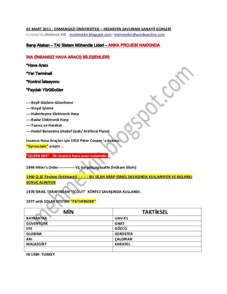 05 MART 2011 : OSMANGAZİ ÜNİVERSİTESİ – HEZARFEN SAVUNMA SANAYİİ GÜNLERİCreated by Mehmet KIR mehmetkir.blogspot.com/ mehm...