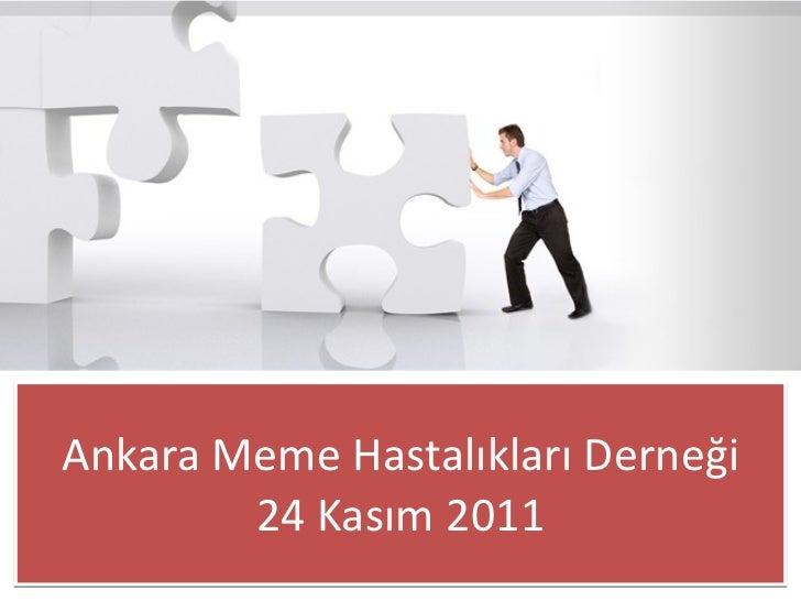 Ankara Meme Hastalıkları Derneği 24 Kasım 2011