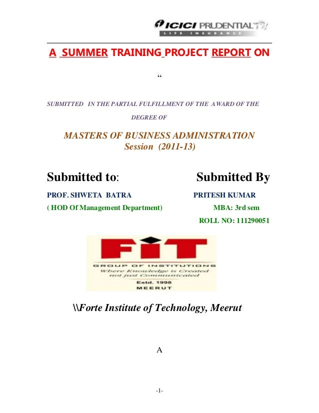 """-1-A SUMMER TRAINING PROJECT REPORT ON""""SUBMITTED IN THE PARTIAL FULFILLMENT OF THE AWARD OF THEDEGREE OFMASTERS OF BUSINES..."""