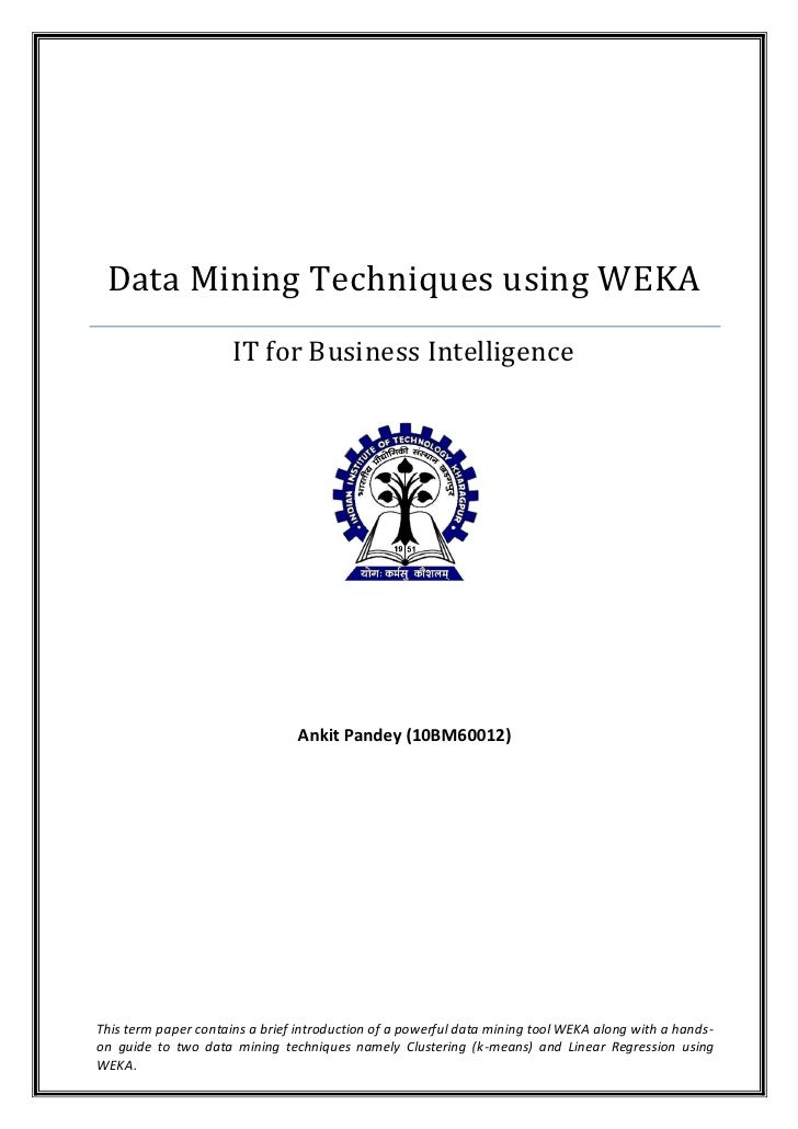 thesis data mining techniques Performance using data mining techniques education essay we will apply data mining techniques such as association thesis writing 516 195.
