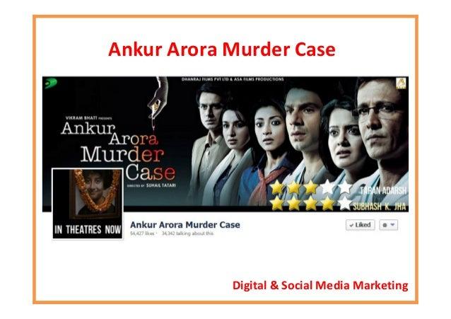 Social Media Case Study: Ankur Arora Murder Case