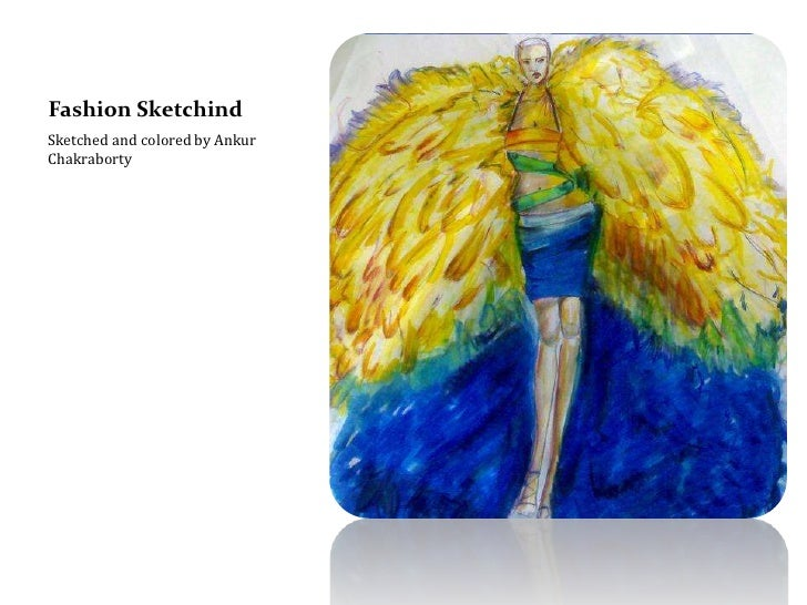 Fashion Sketchind<br />Sketched and colored by Ankur Chakraborty<br />