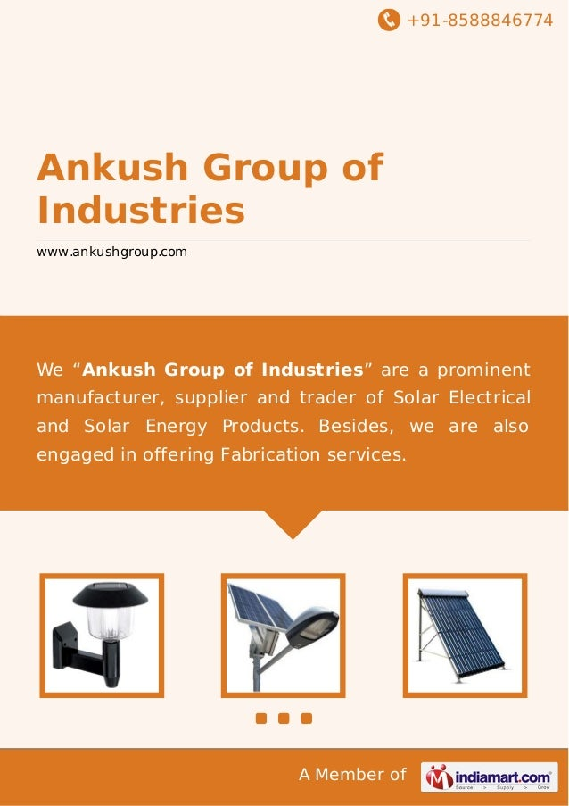 """+91-8588846774 A Member of Ankush Group of Industries www.ankushgroup.com We """"Ankush Group of Industries"""" are a prominent ..."""