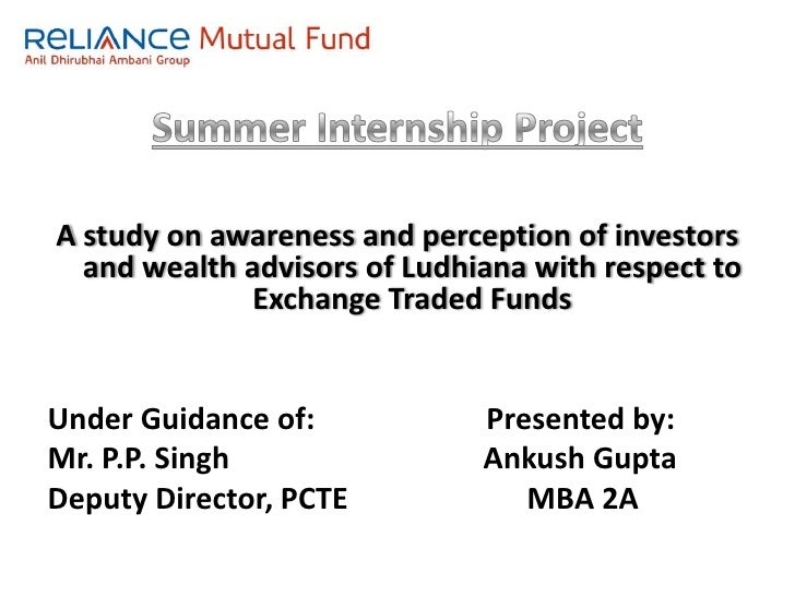 Summer Internship Project<br />A study on awareness and perception of investors and wealth advisors of Ludhiana with respe...