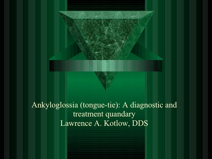 Ankyloglossia (Tongue-tie)