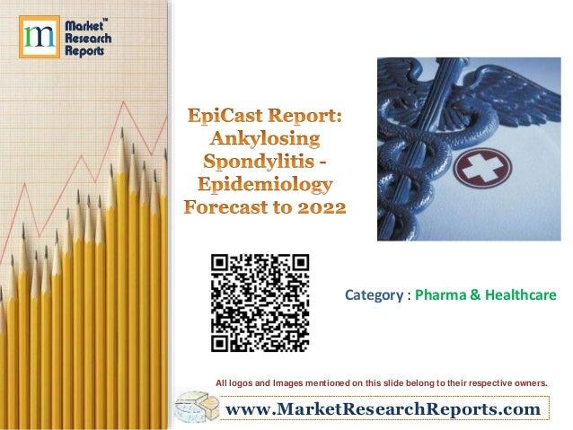 Ankylosing Spondylitis - Epidemiology Forecast to 2022