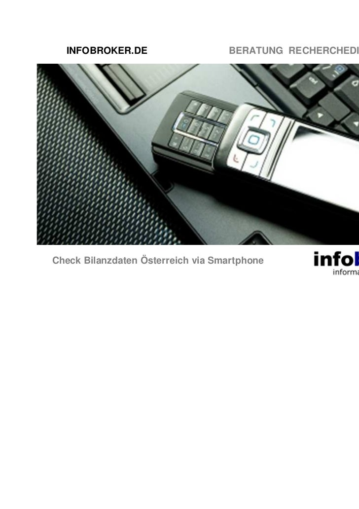 INFOBROKER.DE                    BERATUNG RECHERCHEDIENSTE TRAININGCheck Bilanzdaten Österreich via Smartphone