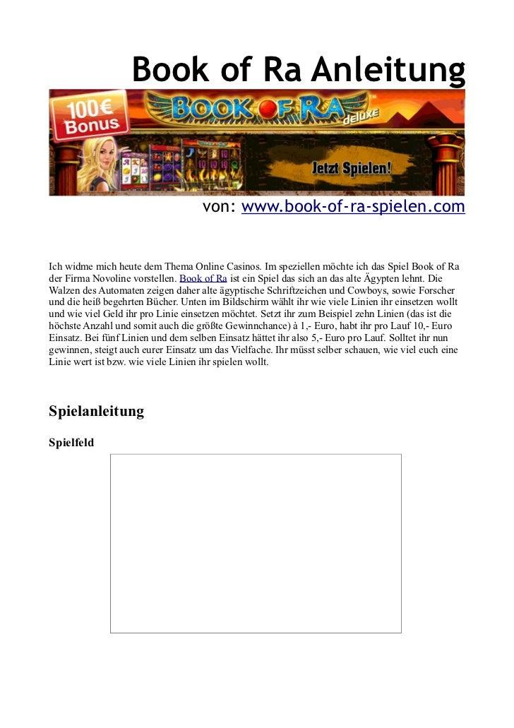 Book of Ra Anleitung                                    von: www.book-of-ra-spielen.comIch widme mich heute dem Thema Onli...