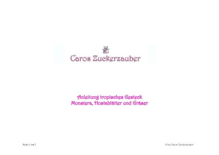 Anleitung tropisches Gesteck                Monstera, Hostablätter und GräserSeite 1 von 7                                ...